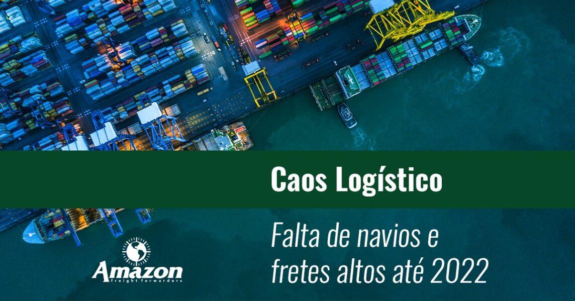 Caos logístico impacta operações
